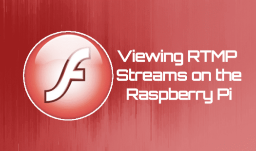 Viewing RTMP Streams on your Raspberry Pi Thumbnail