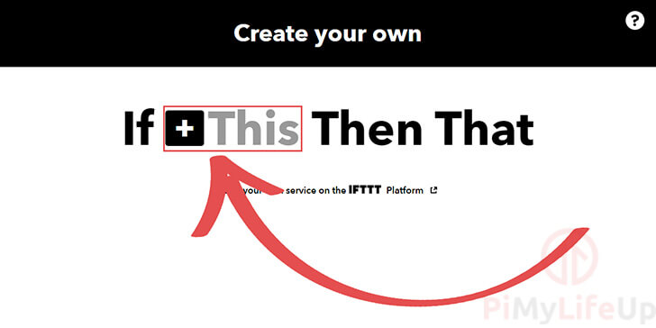 Select THIS for IFTTT Trigger